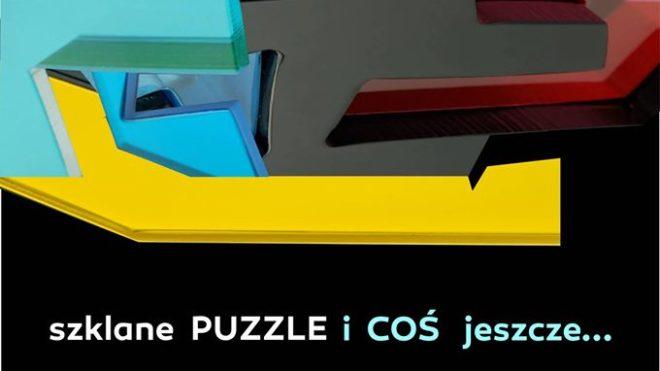 szklane Puzzle i coś jeszcze... wystawa w  RCKP w Krośnie
